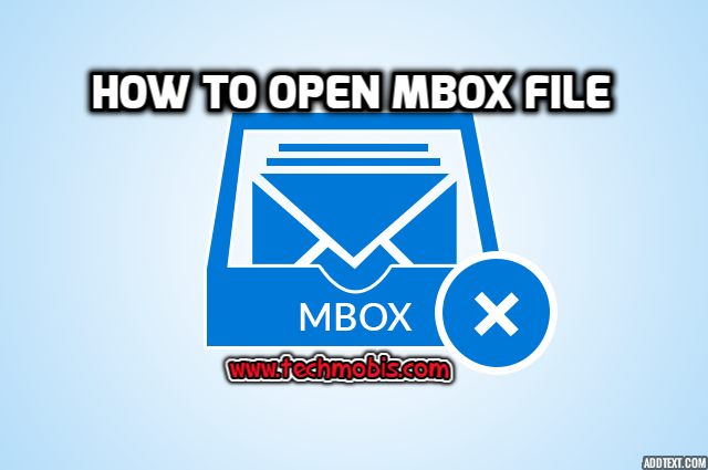 How To Open Mbox File